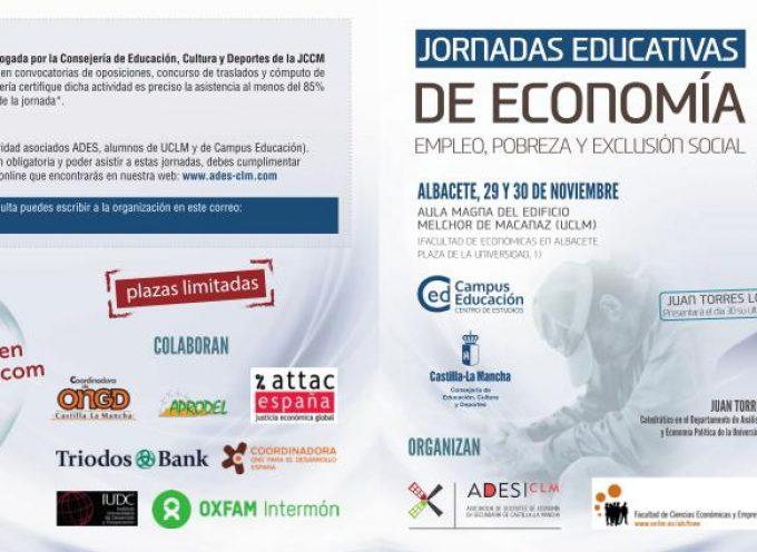 """Jornadas Educativas de Economía. """"Empleo, pobreza y exclusión social"""" . Albacete 29 y 30 noviembre"""