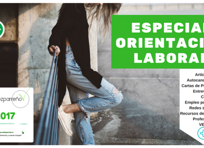 Especial Orientación Laboral y Profesional 2017 (recursos de empleo, autocandidaturas, objetivos, #cv, cartas presentación, #empleorrss, etc)