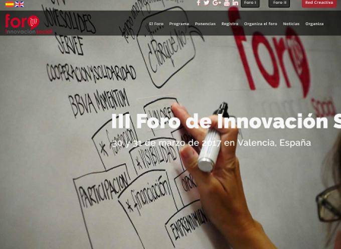 III Foro de Innovación Social –  Valencia 30 y 31 de marzo 2017 – Inscripciones hasta el 15/02/2017