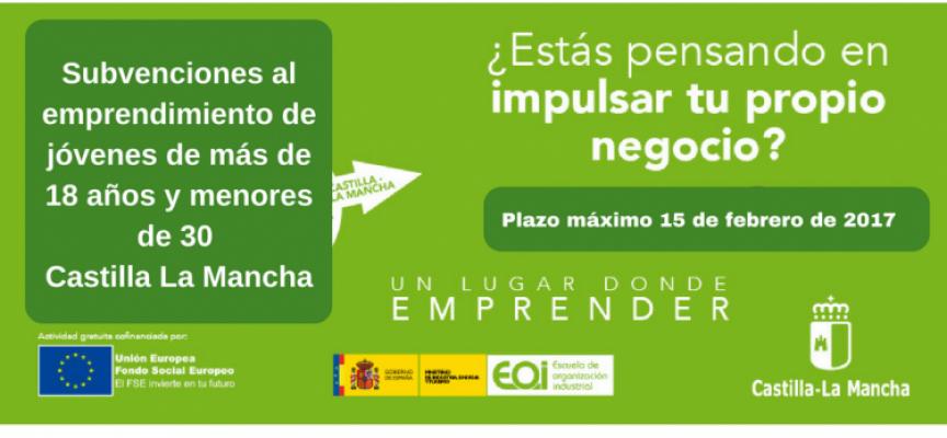 Subvenciones al emprendimiento de jóvenes de más de 18 años y menores de 30 en CLM – Plazo: 15/02/2017