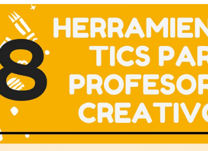 38 HERRAMIENTAS TIC PARA PROFESORES CREATIVOS #INFOGRAFIA