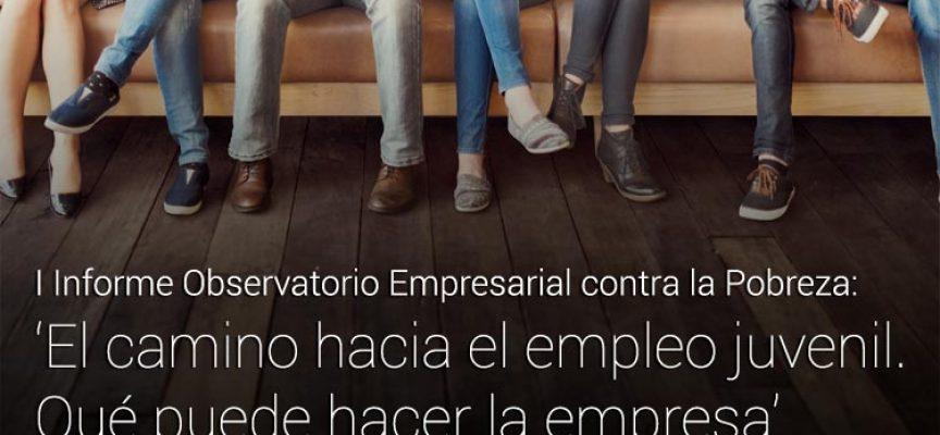 I Informe: El camino hacia el empleo. Qué puede hacer la empresa
