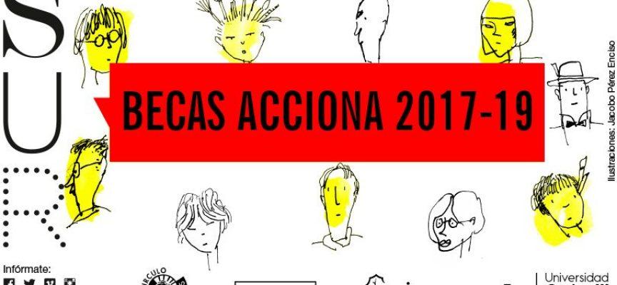BASES DE LAS BECAS ACCIONA 2017-2019. CONVOCATORIA ABIERTA CON PLAZO 24/04/2017