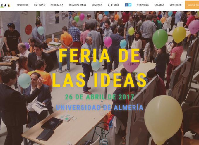 ¿Quieres saber si tu idea de negocio es interesante? Feria de las ideas 2017 – Almería 26/04/2017