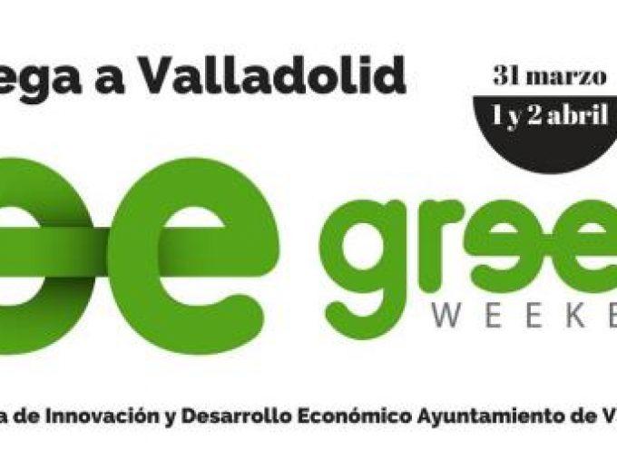 Llega a Valladolid Greenweekend, un fin de semana para desarrollar proyectos sostenibles. 31 marzo + 1 y 2 de abril de 2017