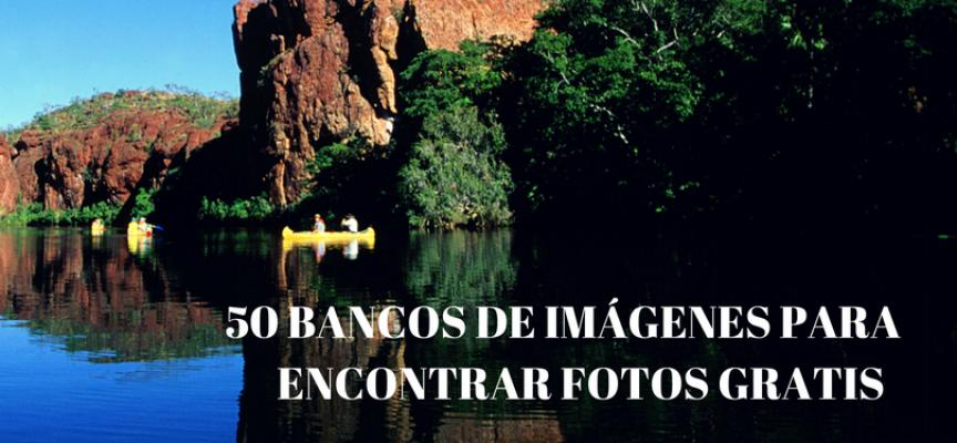 50 bancos de imágenes para encontrar fotos gratis