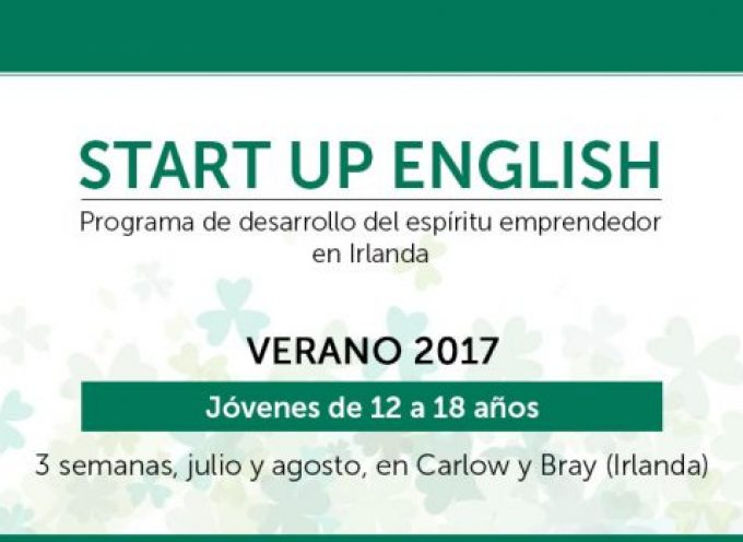 Start Up English, la aventura para jóvenes en Irlanda, calienta motores