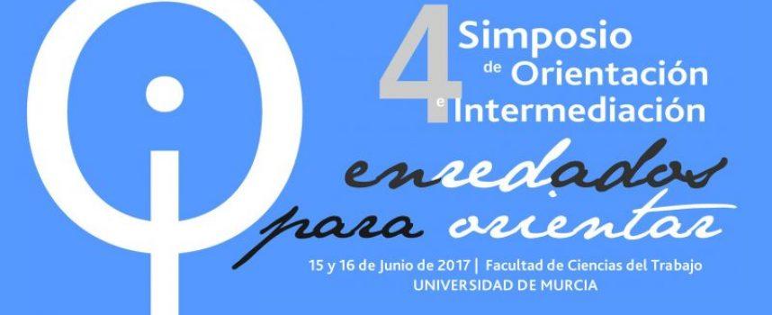 4º Simposio en Orientación e Intermediación #Murcia #OrientacionLaboralDigital #EnRedadosparaOrientar – 15 y 16 de junio de 2017