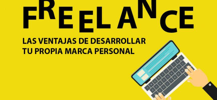 #Infografía – Freelance: 10 ventajas de desarrollar tu marca personal