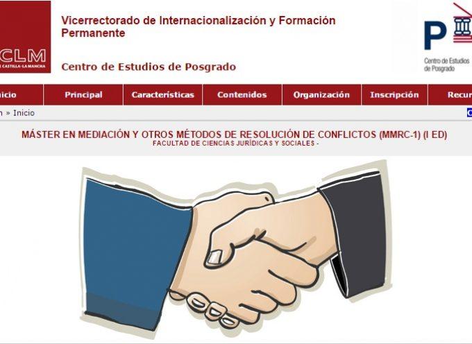 MÁSTER EN MEDIACIÓN Y OTROS MÉTODOS DE RESOLUCIÓN DE CONFLICTOS (I EDICIÓN) – Toledo, Semipresencial y abierto el plazo de preinscripción