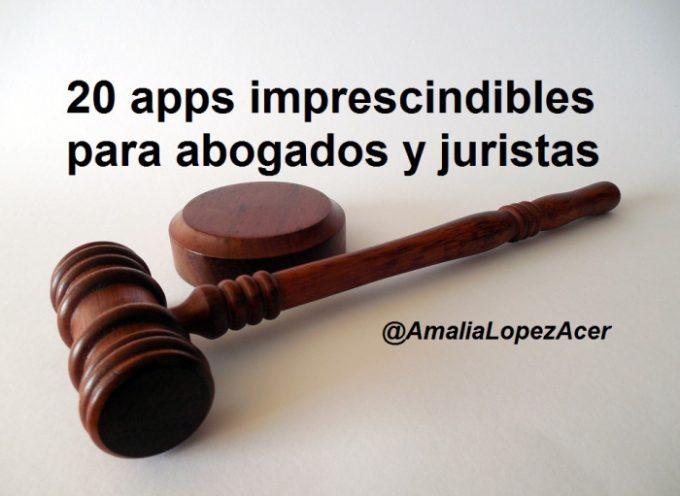 20 Apps imprescindibles para abogados y juristas, por @AmaliaLopezAcer