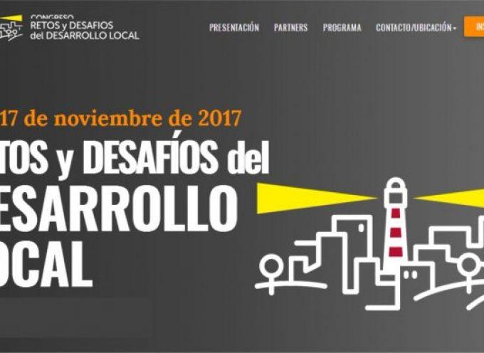 16 y 17 de noviembre de 2017 RETOS y DESAFÍOS del DESARROLLO  LOCAL
