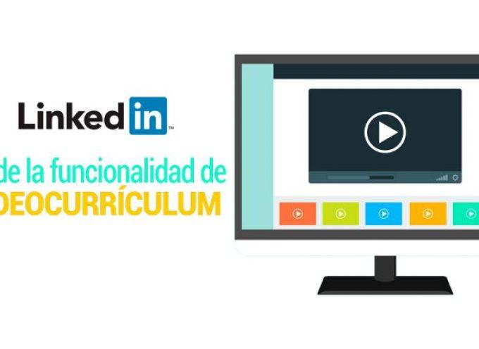 Linkedin añade la funcionalidad de videocurrículum