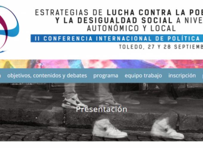 """#Toledo 27/28 Sept/17- II Conferencia Internacional de Política Social 2017 -""""Estrategias de lucha contra la pobreza y la desigualdad social, a nivel autonómico y local""""."""