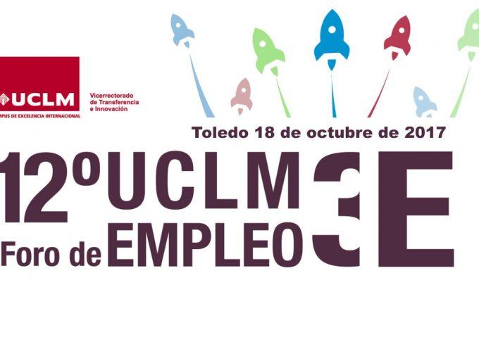 #Toledo – 12º FORO DE EMPLEO UCLM #Castilla La Mancha 18/10/2017