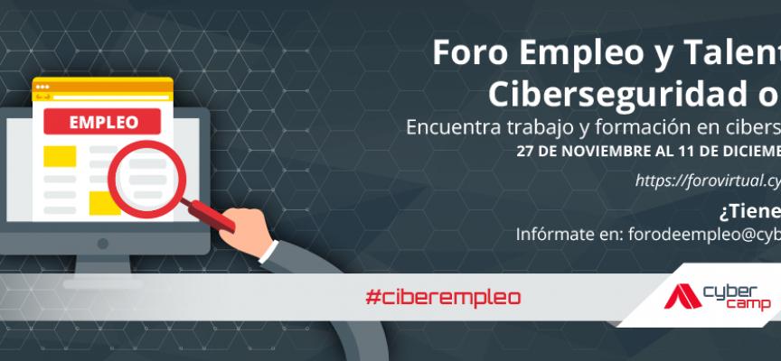 Participa en el Foro de Empleo y Talento online de CyberCamp 2017