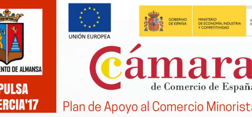 """Impulsa Comercia 2017 / Ayuntamiento de Almansa – Plan de Apoyo al Comercio Minorista 2017 / Cámara de Comercio de España – Fondo Europeo de Desarrollo Regional """" Una manera de hacer Europa"""""""