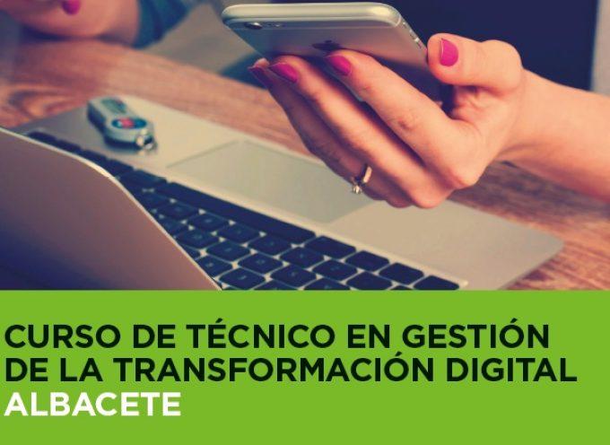 #Albacete – Curso de Técnico en Gestión de la Transformación Digital.