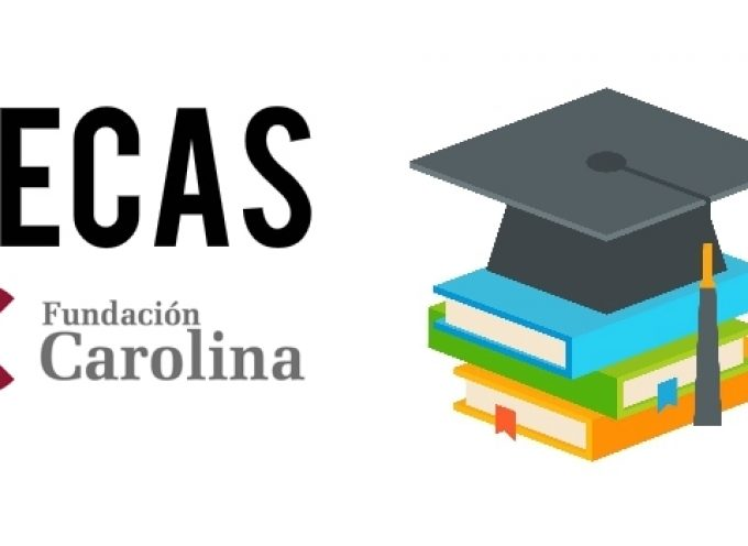Becas de la Fundación Carolina para estudiar en España. Plazo 20/03/2018