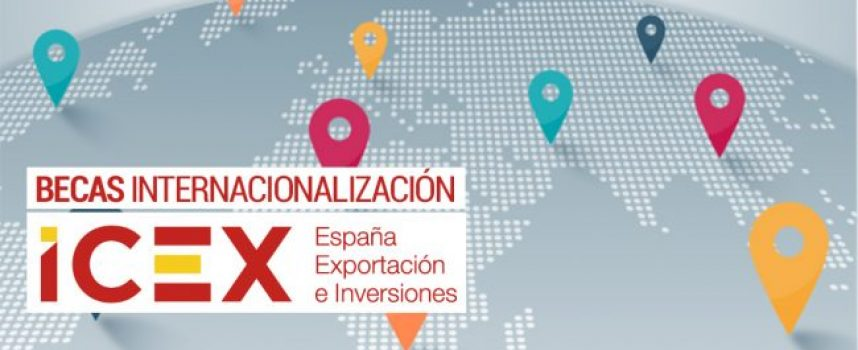 Convocatoria de 285 Becas de Internacionalización ICEX para jóvenes 2019 | Plazo 6 de mayo