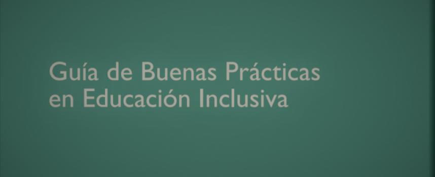 Guía de Buenas Prácticas en Educación Inclusiva elaborada por Save the Children.