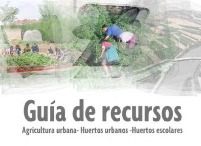 Guía de recursos: agricultura urbana, huertos urbanos, huertos escolares