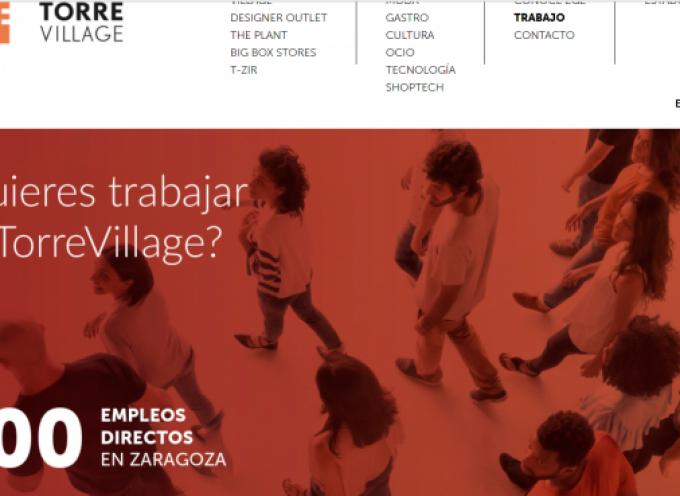 Torre Village creará más de 800 puestos de trabajo directos. Abierta selección #Zaragoza