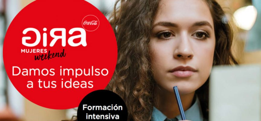 Gira Mujeres Weekend 2018 Coca-Cola | MARZO 2018