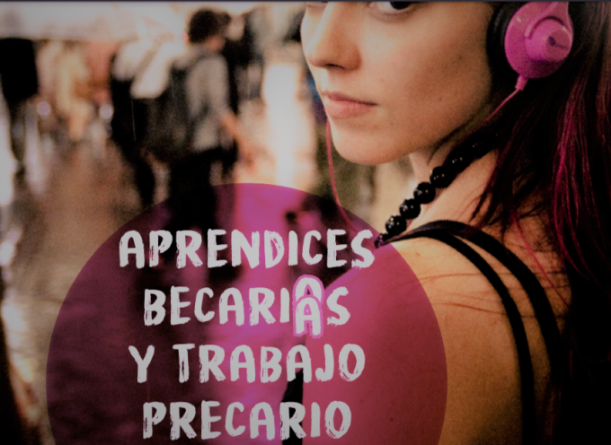 #Guía para Aprendices, becarios y trabajo precario.  3ª Edicion 2019. Actualizada