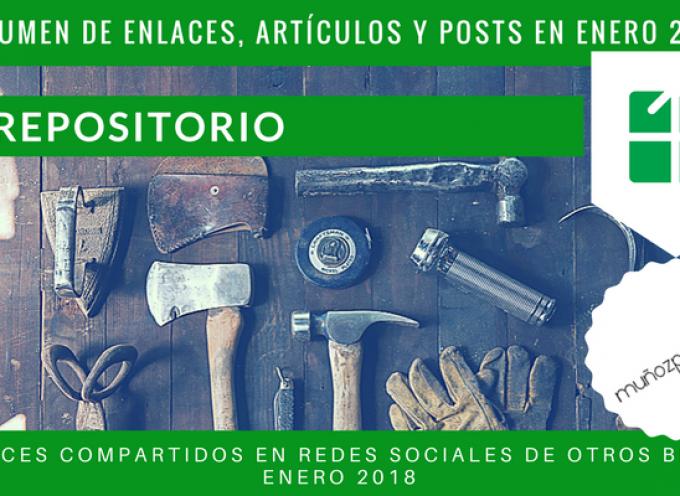 Repositorio del Blog | publicaciones en #rrss de @munozparreno de otros blogs en enero 2018