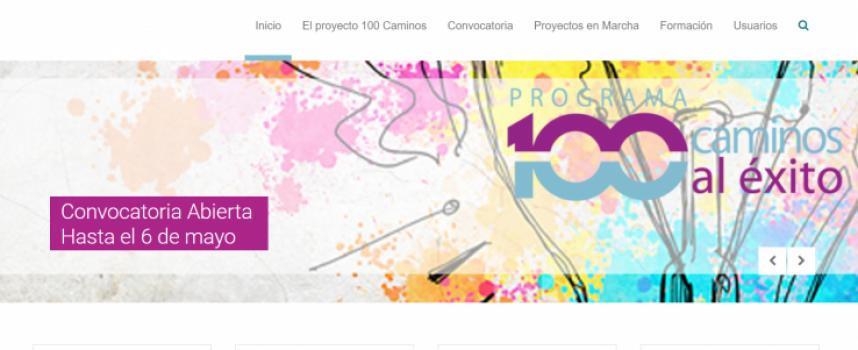 Programa 100 caminos al éxito. Plazo hasta el 6 de mayo