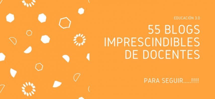 55 blogs imprescindibles de docentes