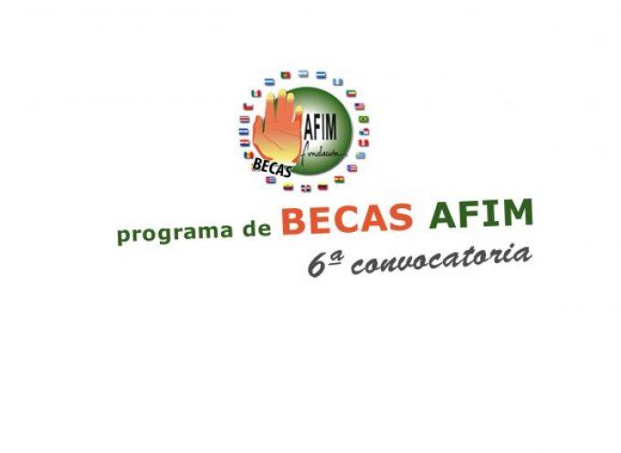 6ª Convocatoria Fundación Becas AFIM