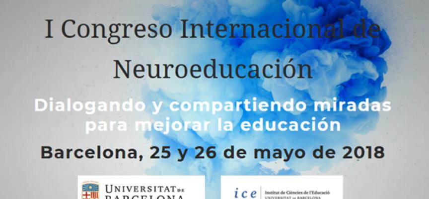 I Congreso Internacional de Neuroeducación | Barcelona 25 y 26 de mayo de 2018