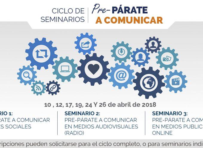 CICLO DE SEMINARIOS PRE-PÁRATE A COMUNICAR- CEEI ALBACETE en Abril 2018