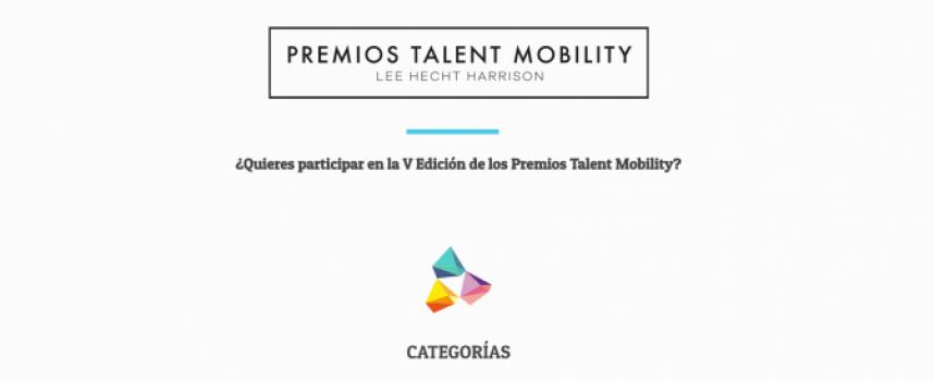 Se abre el plazo de inscripción a los Premios Talent Mobility 2018 / Plazo 8 de junio