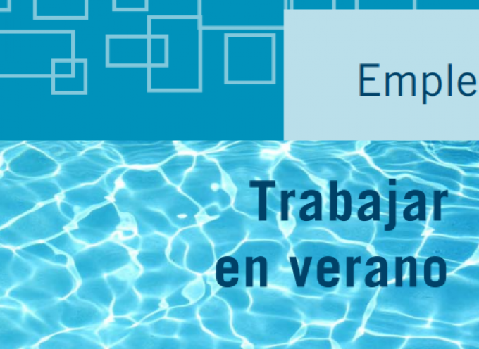 Trabajar en Verano en la Unión Europea: Sectores, Enlaces, Ofertas….