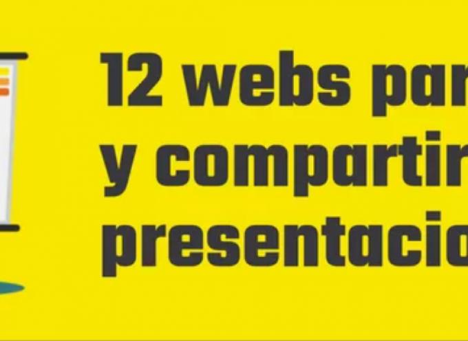 12 WEBS PARA SUBIR Y COMPARTIR TUS PRESENTACIONES #INFOGRAFIA #INFOGRAPHIC #EDUCATION