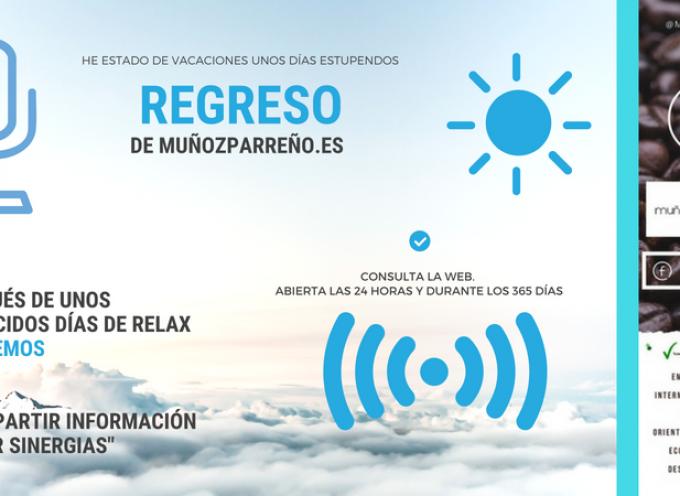 Regresamos de  #vacaciones en @MunozParreno | #compartimosinformación y #creamossinergias