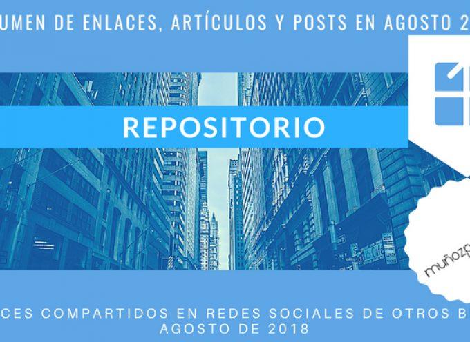Repositorio del Blog | publicaciones en #rrss de @MunozParreno de otros blogs en AGOSTO 2018