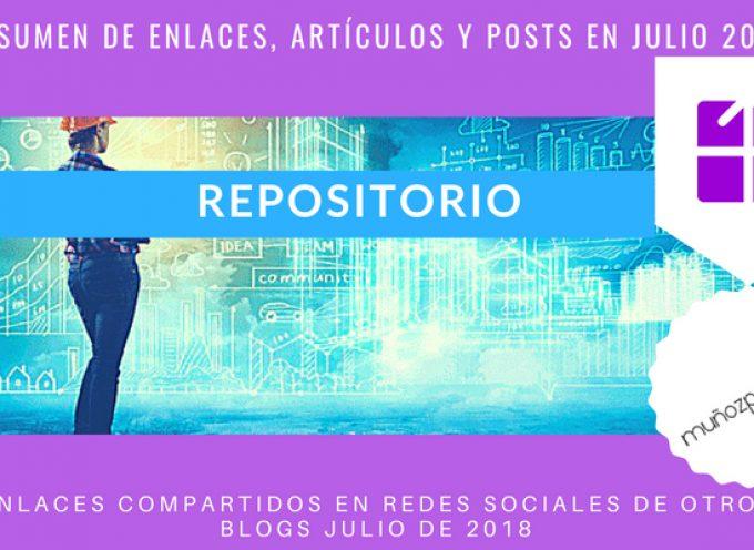 Repositorio del Blog | publicaciones en #rrss de @MunozParreno de otros blogs en julio 2018