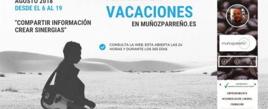 Unos días de relax y #vacaciones en @MunozParreno | #compartimosinformación y #creamossinergias