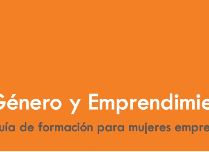 Género y emprendimiento. Guía de formación para mujeres empresarias