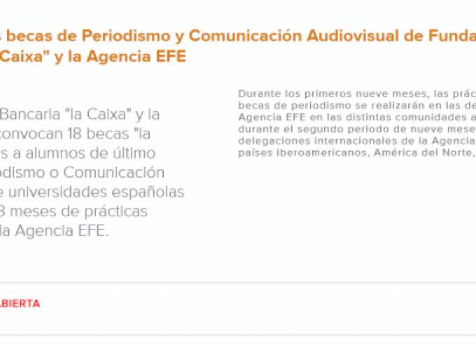 """Becas de Periodismo y Comunicación Audiovisual de Fundación """"la Caixa"""" y la Agencia EFE. Plazo 17/09/2018"""