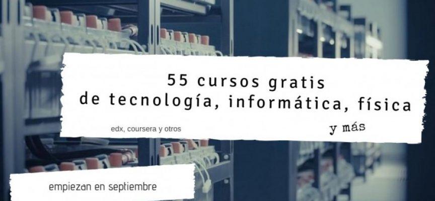 55 cursos gratis sobre Tecnología, Seguridad informática, Redes e Ingeniería