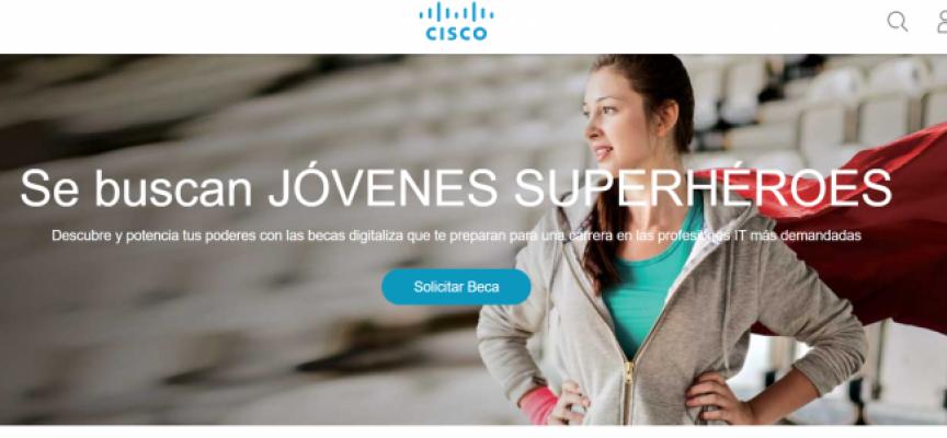 Cisco ofrece 400 becas para los nuevos profesionales TIC | Plazo 15/10/2018