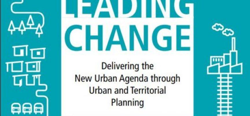 Liderar el Cambio: Desarrollo de la Nueva Agenda Urbana a través de la Planificación Urbana y Territorial #Guía