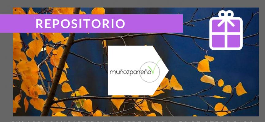 Repositorio del Blog | publicaciones en #rrss de @MunozParreno de otros blogs en OCTUBRE 2018