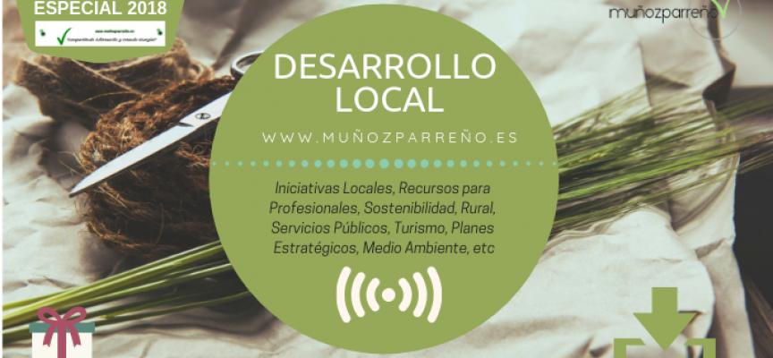 Especial Desarrollo Local 2018 (Rural, Turismo, MedioAmbiente, Iniciativas Sociales, etc)