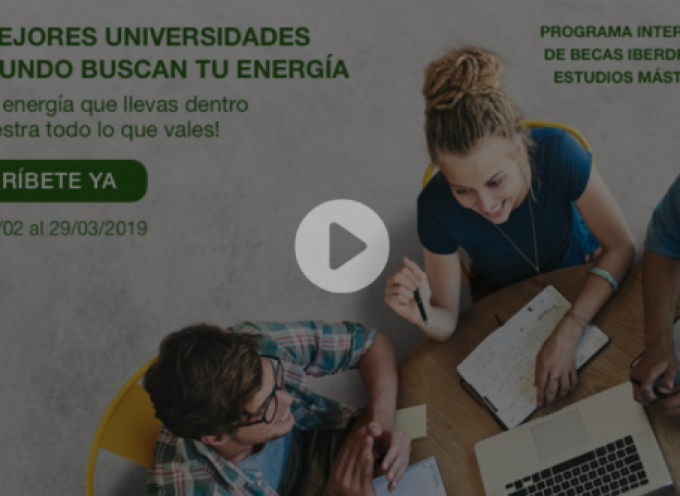 Iberdrola convoca 75 becas para estudiar y hacer prácticas en cinco países